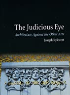 The Judicious Eye: Architecture Against the…