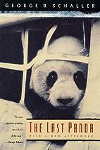 The Last Panda by George B. Schaller