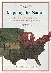 Mapping the Nation: History and Cartography…