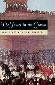 The Jewel in the Crown (The Raj Quartet,…