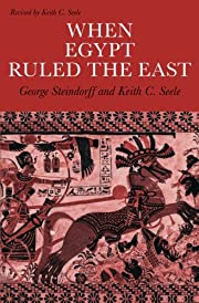 When Egypt Ruled the East de George…