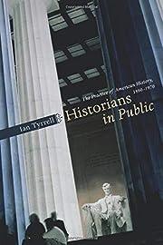 Historians in Public: The Practice of…