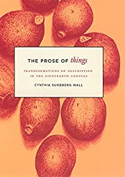 The Prose of Things: Transformations of…