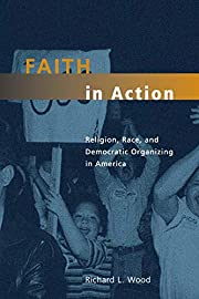 Faith in Action: Religion, Race, and…