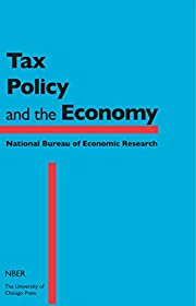 Tax Policy and the Economy, Volume 26…