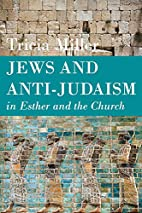 Jews and Anti-Judaism in Esther and the…