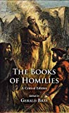 The book of homilies : a critical edition / edited by Gerald Bray