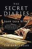 The Secret Diaries of Juan Luis Vives: A…