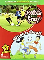 Football Crazy / What a Goal! (MCR) by…