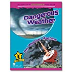 Dangerous Weather / The Weather Machine by…