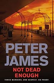 Not Dead Enough de James Peter