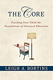 The Core: Teaching Your Child the…