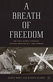 A Breath of Freedom: The Civil Rights…