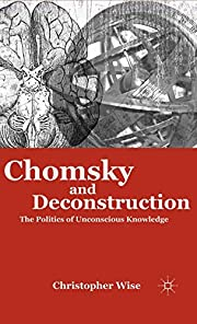 Chomsky and Deconstruction: The Politics of…