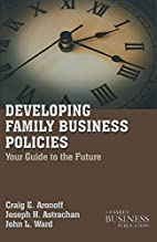 Developing family business policies : your…