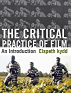 The Critical Practice of Film: An…
