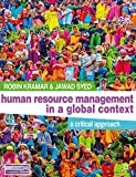 Human resource management in a global context : a critical approach / Robin Kramar, Jawad Syed [editors]