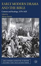 Early modern drama and the Bible : contexts…