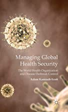 Managing Global Health Security: The World…