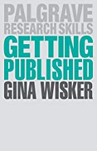 Getting Published: Academic Publishing…