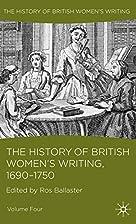 The History of British Women's Writing, 1690…