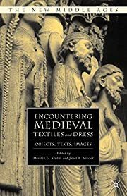 Encountering Medieval Textiles and Dress:…