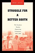Struggle for a Better South: The Southern…