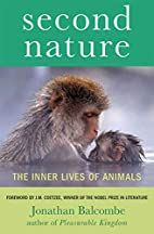 Second Nature: The Inner Lives of Animals by…