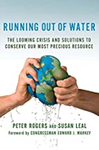 Running Out of Water: The Looming Crisis and…