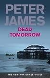 Dead Tomorrow, Peter James