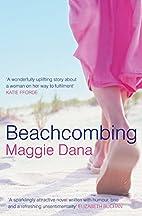 Beachcombing by Maggie Dana