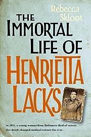The Immortal Life of Henrietta Lacks von…