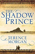 The Shadow Prince by Terence Morgan