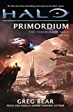Halo: Primordium: Book Two of the Forerunner Trilogy (Forerunner 2)