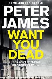 Want You Dead (Roy Grace) de Peter James