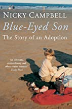 Blue-eyed son : the story of an adoption by…