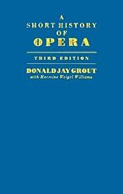 A Short History of Opera por Donald Jay…
