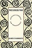 The endless war : Vietnam's struggle for independence / James P. Harrison