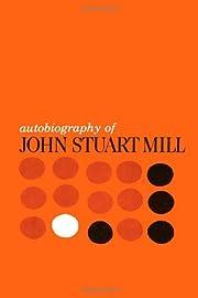 Autobiography of John Stuart Mill de John…