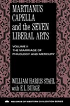 Martianus Capella and the Seven Liberal Arts…