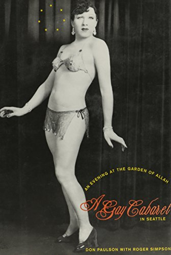 An Evening at the Garden of Allah: A Gay Cabaret in Seattle, Paulson, Don; Simpson, Roger