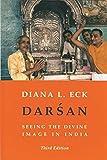 Darśan, seeing the divine image in India / Diana L. Eck