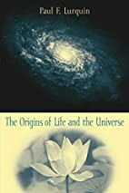 The Origins of Life and the Universe by Paul…