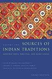 Sources of Indian traditions : modern India, Pakistan, and Bangladesh. edited by Rachel Fell McDermott, Leonard A. Gordon, Ainslie T. Embree, Frances W. Pritchett, and Dennis Dalton
