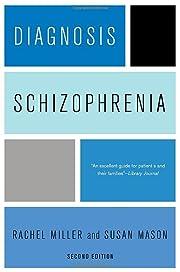 Diagnosis Schizophrenia por Rachel Miller