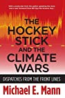 Image of the book The Hockey Stick and the Climate Wars: Dispatches from the Front Lines by the author