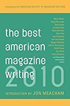 The Best American Magazine Writing 2010 by…