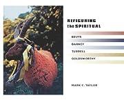 Refiguring the Spiritual: Beuys, Barney,…