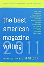 The Best American Magazine Writing 2011 by…