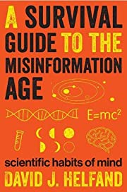 A Survival Guide to the Misinformation Age:…